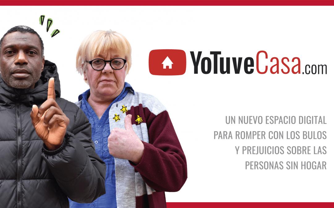 Presentamos la campaña 'YoTuveCasa'