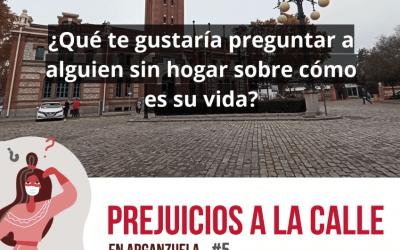 Arganzuela responde ¿cómo es estar sin hogar?